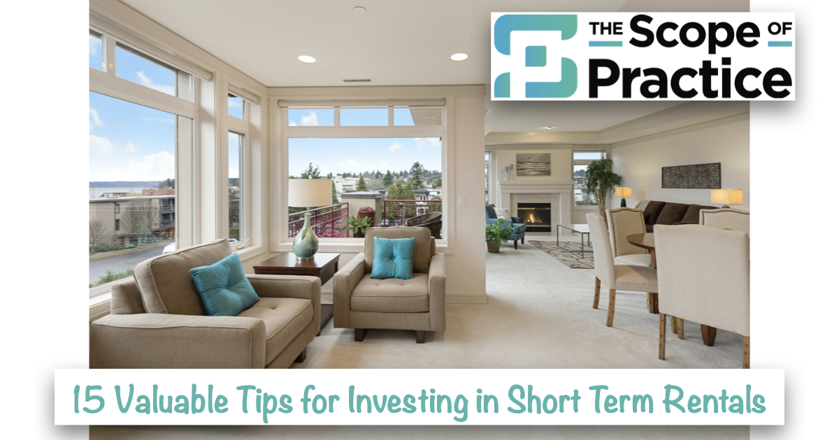 15 Valuable Tips for Investing in Short Term Rentals