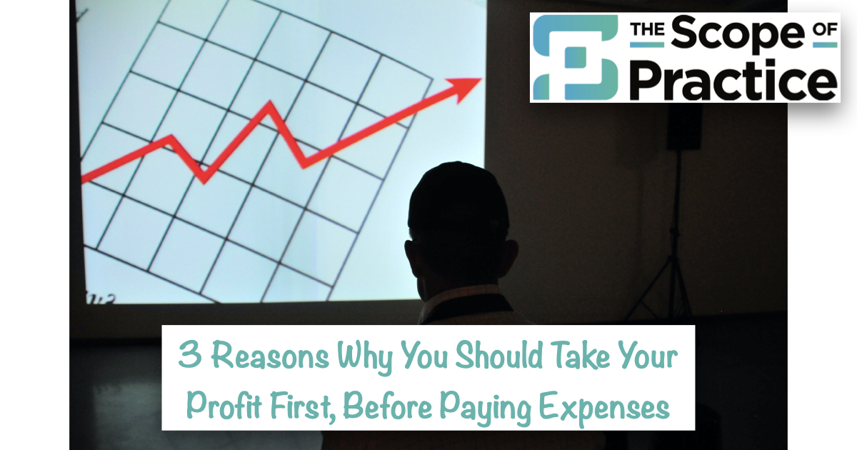 3 Reasons to Take Profit First