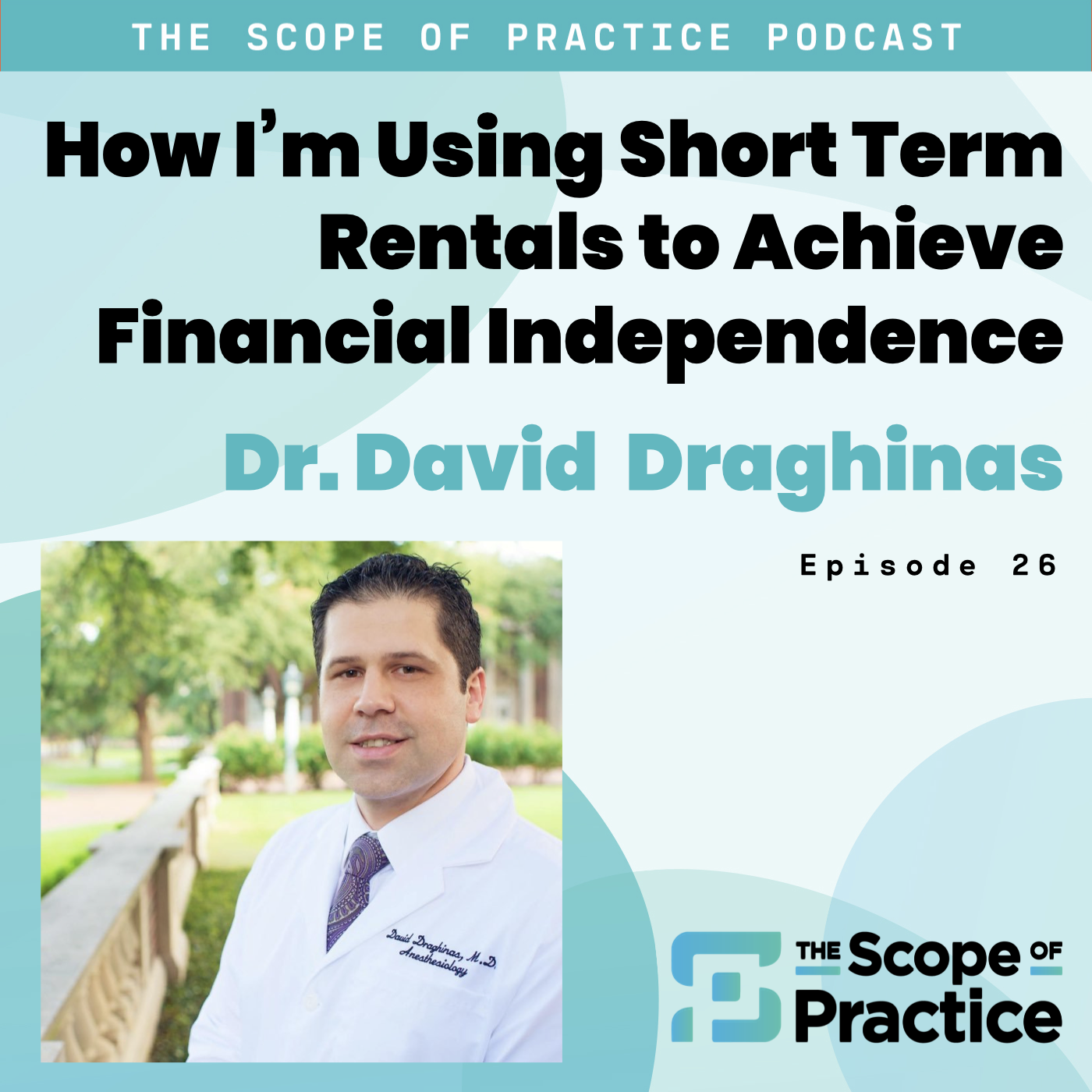 Short term rentals with Dr. David Draghinas