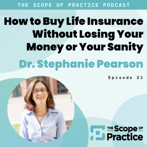 Life Insurance with Dr. Stephanie Pearson