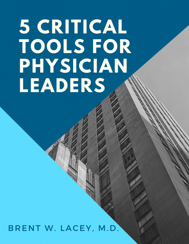 5 Critical Tools for Physician Leaders