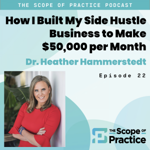 Grow a Side Hustle with Dr. Heather Hammerstedt