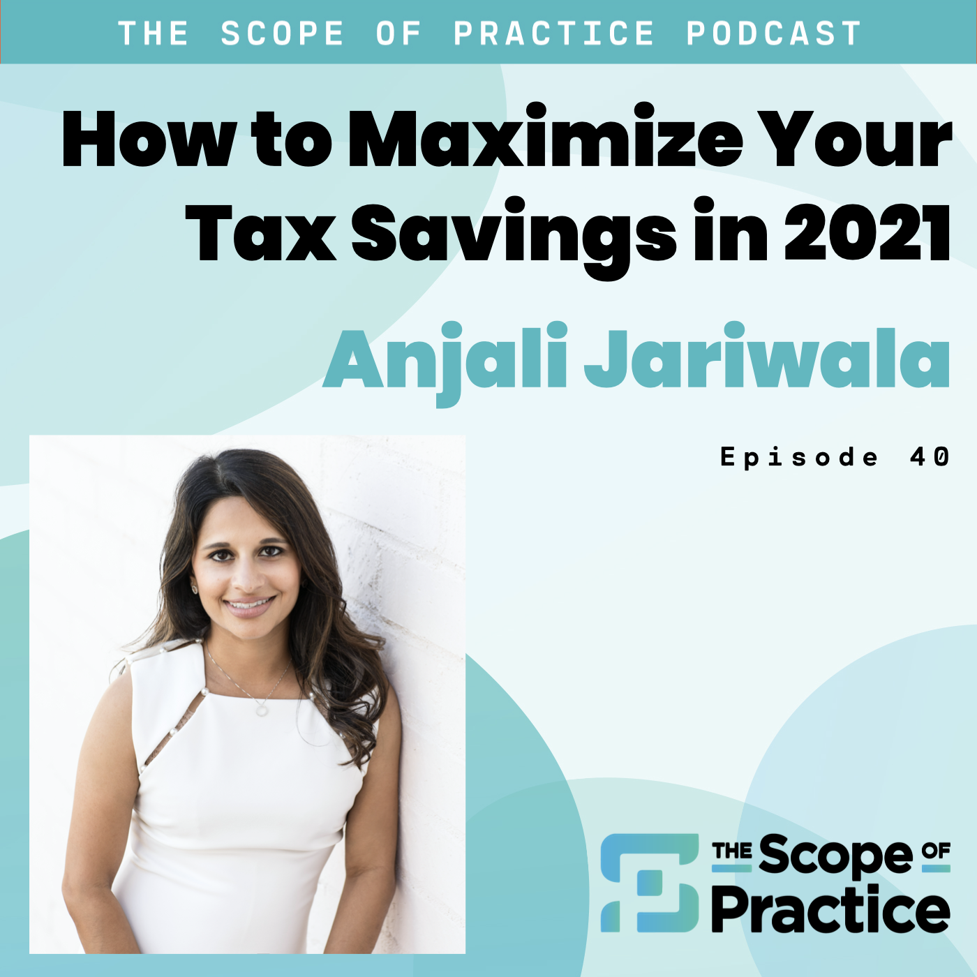 Anjali Jariwala, Founder of FIT Advisors, on taxes