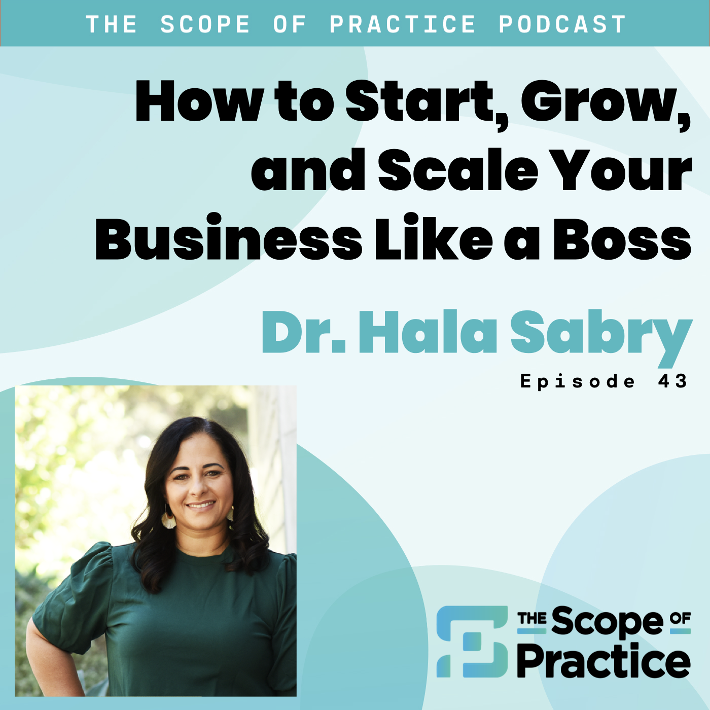 Start grow and scale your business like Dr. Hala Sabry founder of Physician Moms Group
