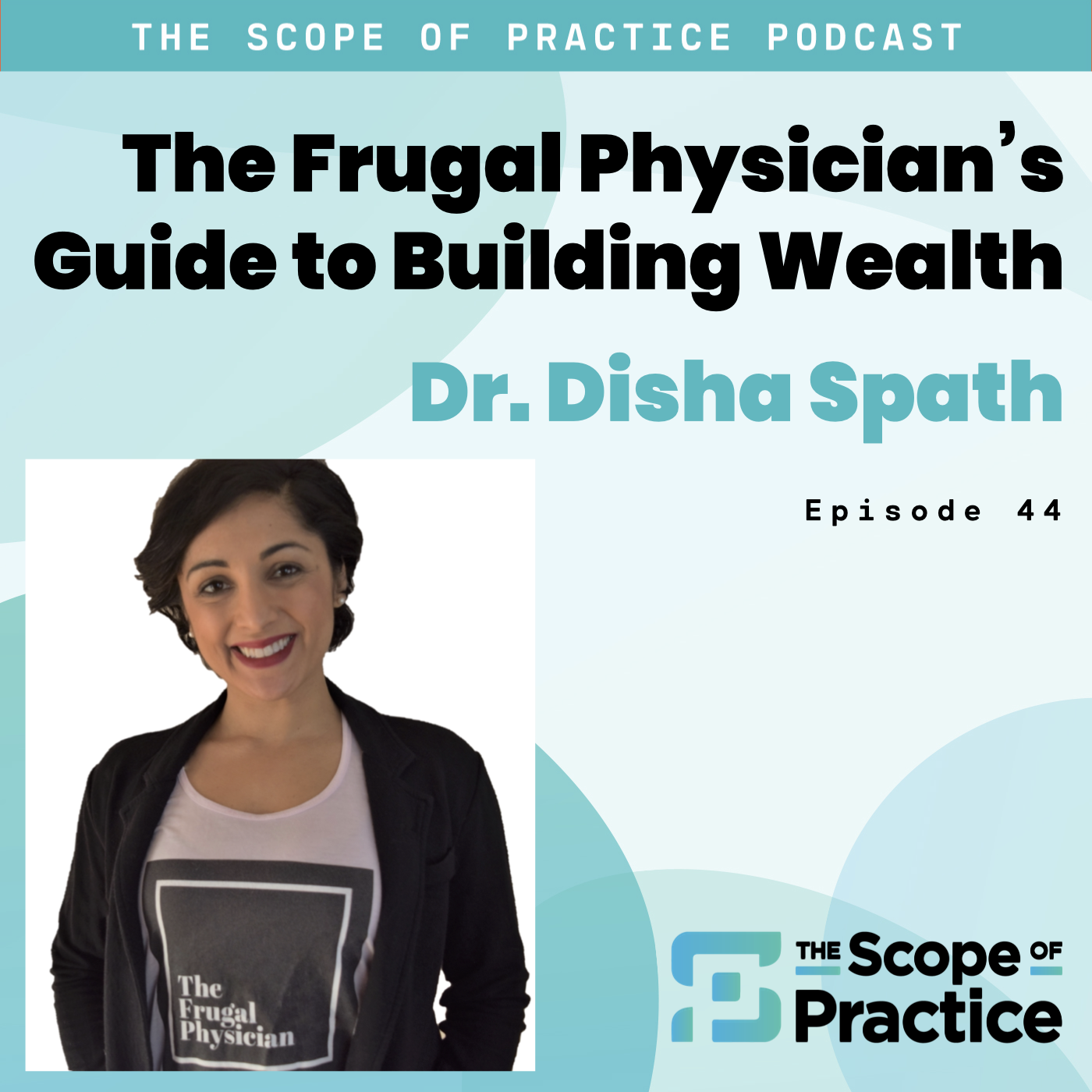 Dr. Disha Spath The Frugal Physician