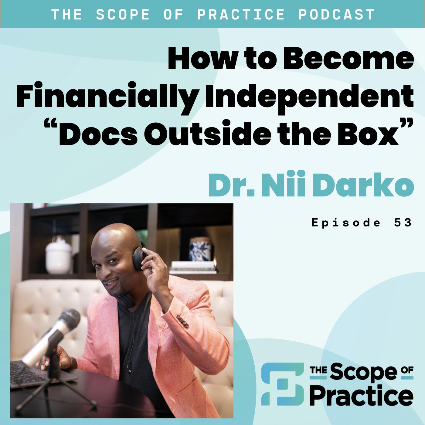 Dr. Nii Darko Docs Outside the Box