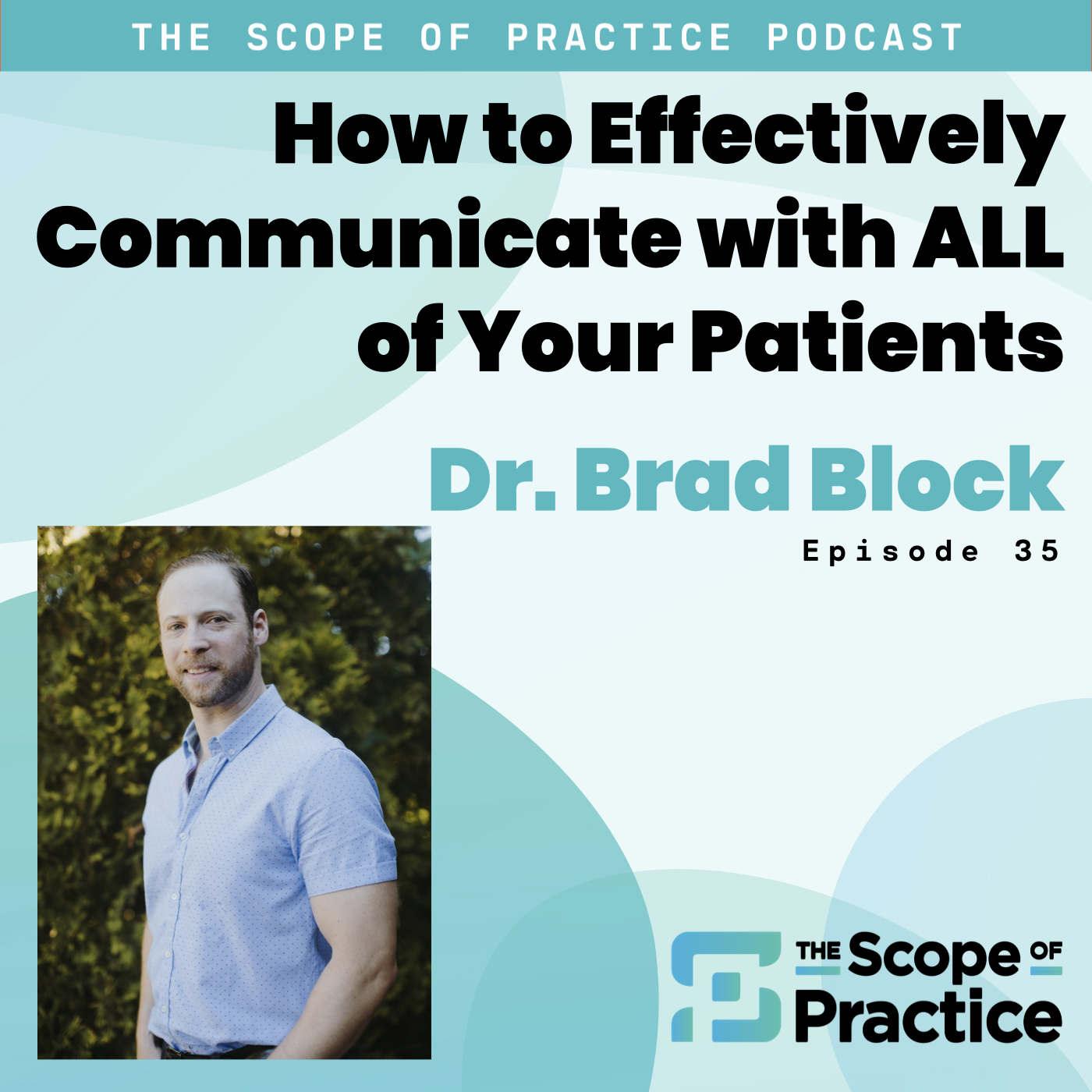 effectively communicate with Dr. Brad Block